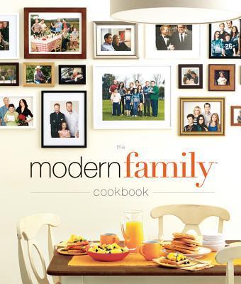 The Modern Family Cookbook Modern Family