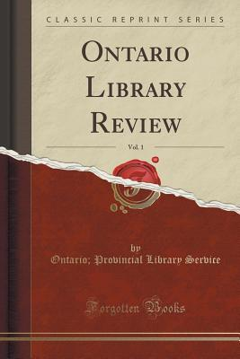 Ontario Library Review, Vol. 1  by  Ontario Provincial Library Service