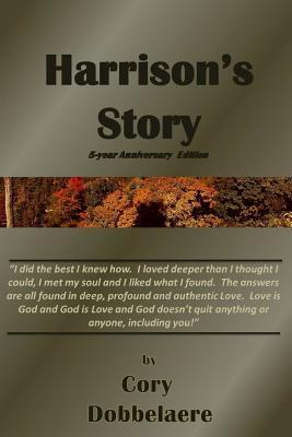 Harrisons Story 5th Anniversary  by  Cory Dobbelaere