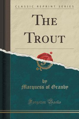 The Trout Marquess of Granby