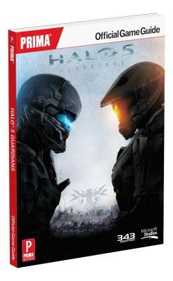 Halo 5: Guardians Standard Edition Strategy Guide: Prima Official Game Guide Prima Games