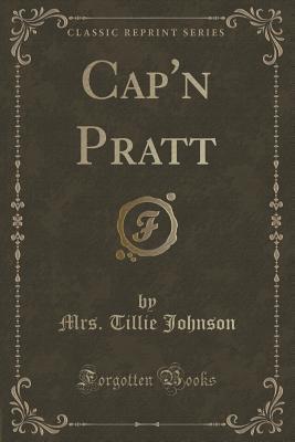 Capn Pratt Mrs Tillie Johnson