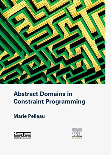 Abstract Domains in Constraint Programming Marie Pelleau