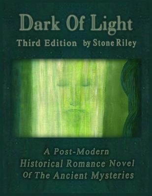 Dark of Light Third Edition  by  Stone Riley