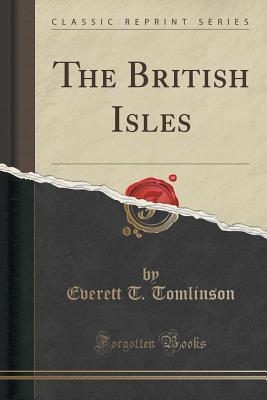 The British Isles Everett T Tomlinson