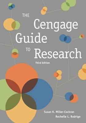 Cengage Guide to Research Susan K Miller-Cochran