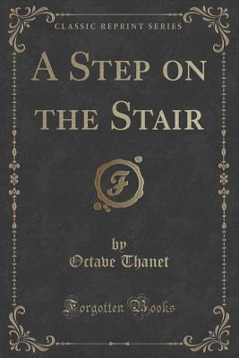 A Step on the Stair Octave Thanet