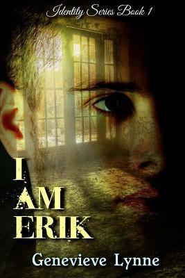 I Am Erik  by  Genevieve Lynne