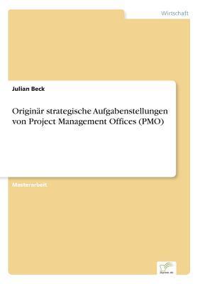 Originar Strategische Aufgabenstellungen Von Project Management Offices Julian Beck