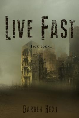 Live Fast Darden Hext