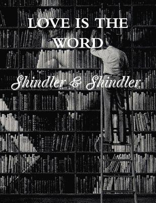 Love Is the Word  by  Nigel Shindler