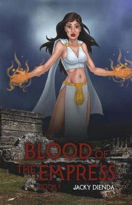 Blood of the Empress, Book 1: Fallen Angels  by  Jacky Dienda