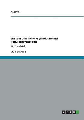 Wissenschaftliche Psychologie Und Popularpsychologie Anonym