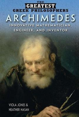 Archimedes: Innovative Mathematician, Engineer, and Inventor  by  Viola Jones