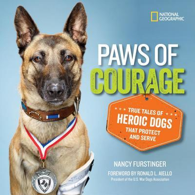 Paws of Courage: True Tales of Heroic Dogs that Protect and Serve  by  Nancy Furstinger