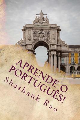 Aprende O Portugues! MR Shashank Rao