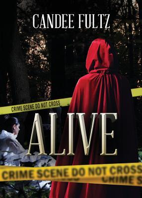 Alive  by  Candee Fultz
