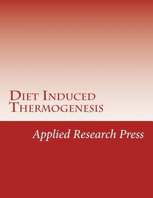 Diet Induced Thermogenesis Applied Research Press
