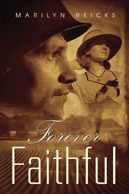 Forever Faithful  by  Marilyn Reicks
