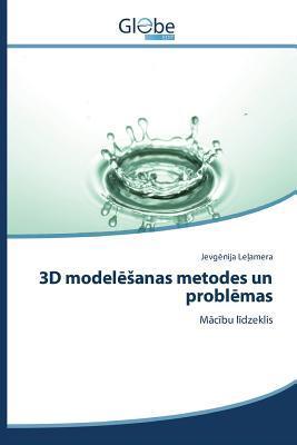 3D Model Anas Metodes Un Probl Mas Le Amera Jevg Nija