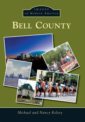 Bell County  by  Michael Kelsey