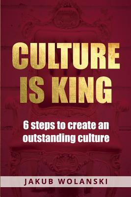 Culture Is King Jakub Wolanski