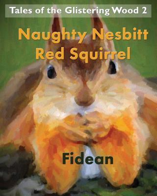Naughty Nesbitt Red Squirrel  by  Fidean