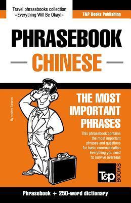 Phrasebook-Chinese Phrasebook and 250-Word Dictionary Andrey Taranov