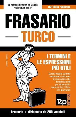 Frasario Italiano-Turco E Mini Dizionario Da 250 Vocaboli Andrey Taranov