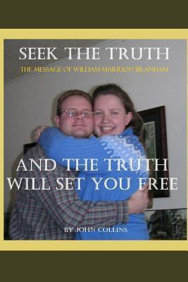 Seek the Truth John Collins