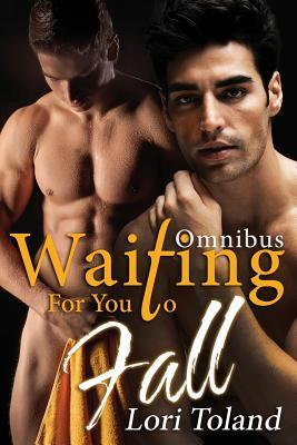 Waiting for You to Fall  by  Lori Toland