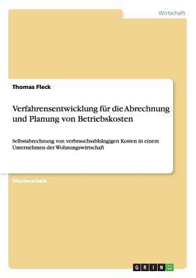 Verfahrensentwicklung Fur Die Abrechnung Und Planung Von Betriebskosten Thomas Fleck