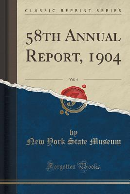 58th Annual Report, 1904, Vol. 4 New York State Museum