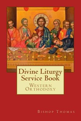 Divine Liturgy Service Book Bishop Thomas