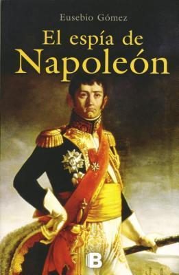 Espia de Napoleon, El Eusebio Gomez