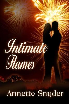 Intimate Flames Annette Snyder