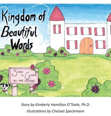 Kingdom of Beautiful Words  by  Kimberly Hamilton OToole