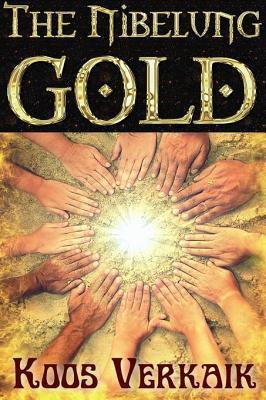 The Nibelung Gold Koos Verkaik
