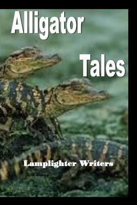 Alligator Tales Lamplighters Writers