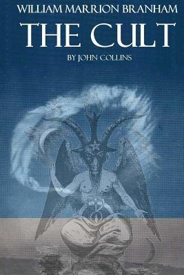William Marrion Brahmam: The Cult John Collins
