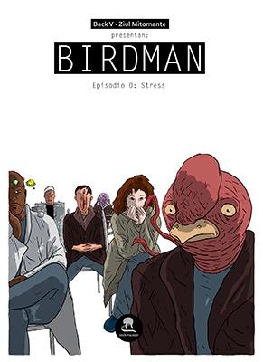Birdman Episodio 0: Stress (Birdman #0)  by  Ziul Mitomante