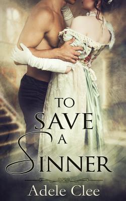To Save a Sinner Adele Clee