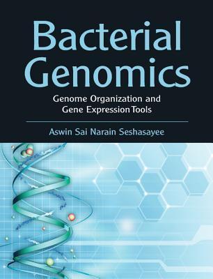 Bacterial Genomics  by  Aswin Sai Narain Seshasayee