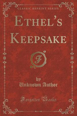 Ethels Keepsake Unknown author