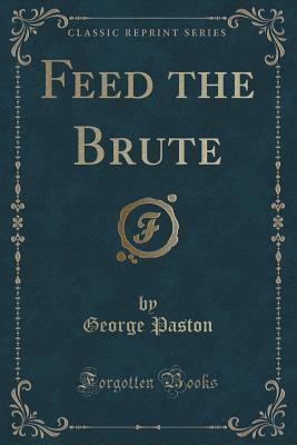 Feed the Brute George Paston