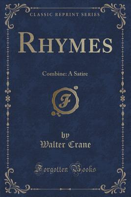 Rhymes: Combine: A Satire Walter Crane