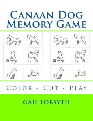 Canaan Dog Memory Game: Color - Cut - Play Gail Forsyth