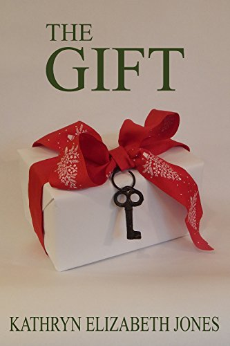 The Gift: A Parable of the Key  by  Kathryn Elizabeth Jones