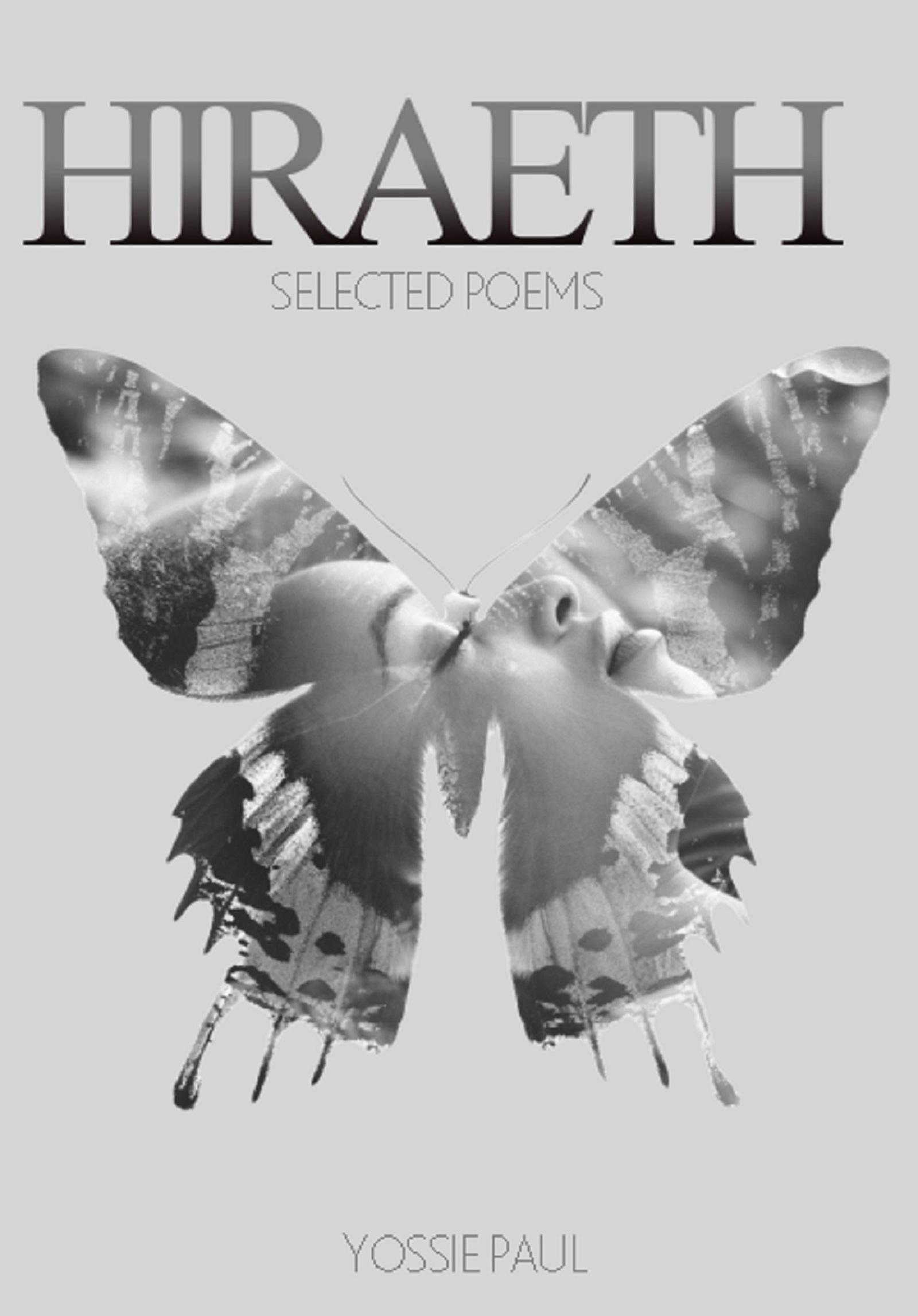 Hiraeth: Selected Poems Yossie Paul