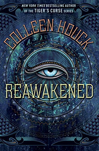 Reawakened (The Reawakened #1) Colleen Houck